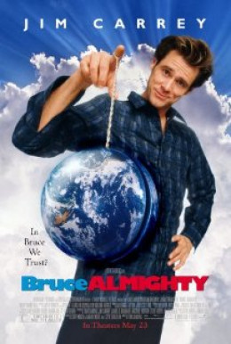 Jim Carrey in and As Bruce Almighty