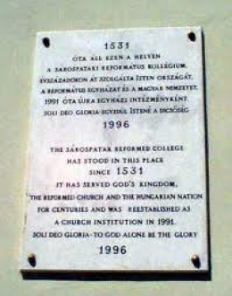 The school plaque about our history. The school served God, even when it was illegal in Hungary. Many of our teachers were martyred for their boldness and faith.