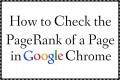 How to Check the PageRank of a Page in Google Chrome