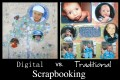 Digital Scrapbooking vs Traditional Scrapbooking