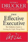 Peter Drucker's The Effective Executive: Chapter Two