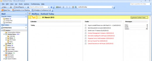 Outlook Today can also be used to track tasks in Outlook 2007 and Outlook 2010.