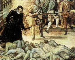 St.  Bartholomew's Day massacre against the Huguenots, 1572