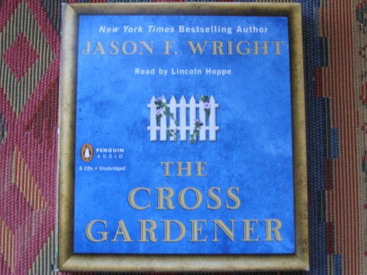 The Cross Gardener, Jason F Wright, Penguin Audio, Read by Lincoln Hoppe
