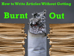 How to Write Articles Without Getting Burnt Out