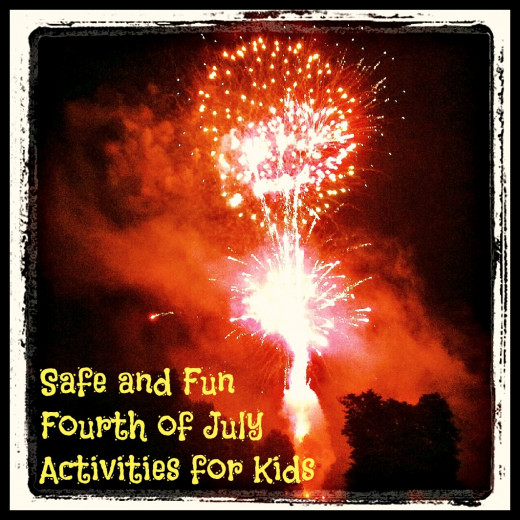 List of fun and safe 4th of July activities for kids.