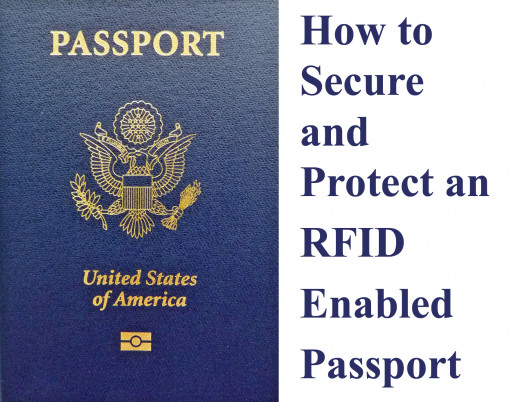 Learn how to keep your RFID passport safe.