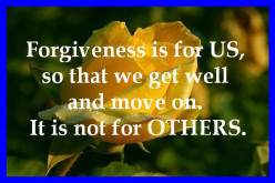 Keep Life Simple: Be Selfish and Forgive!