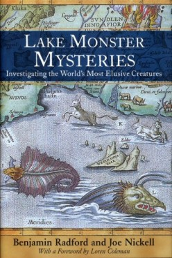 Lake Monster Mysteries Solved! The Ultimate Tome On Revealing the Truth About These Mysterious Creatures