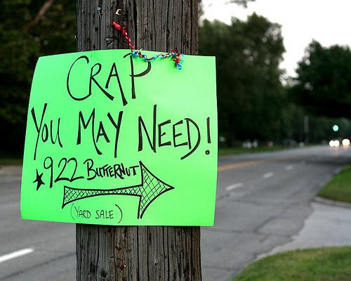 Yard sale philosophy.