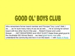 Southeast Bexar County Awareness: Good Ol' Boys Lost the Southside ISD School Board Elections