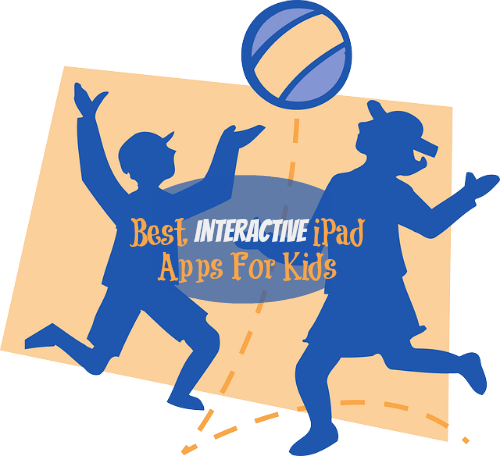 Best Interactive iPad Apps For Kids