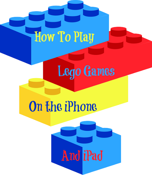 how to play lego games on the iPhone and iPad