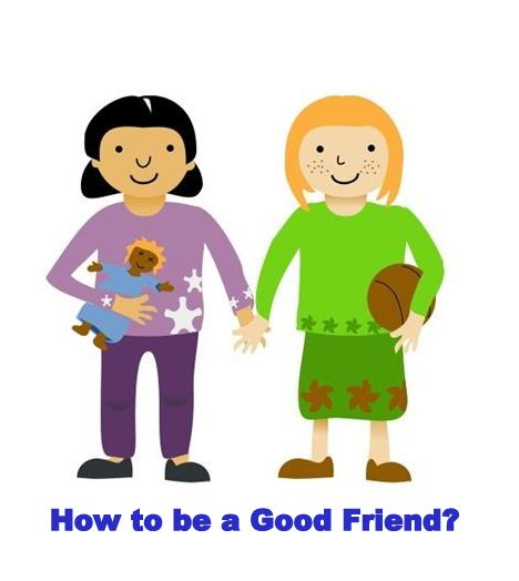 How to be a Good Friend?