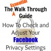 How To Edit and Adjust Facebook Privacy Settings - An Essential Guide
