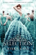 Book Review: The Selection (The Selection #1) by Kiera Cass