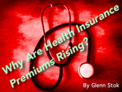 Why Are Health Insurance Premiums Rising?
