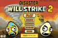 Disaster Will Strike 2 Walkthrough