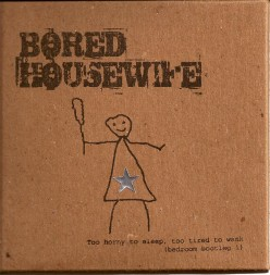 Fighting Boredom for the Housewife Without Kids
