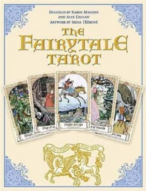 The Fairytale Tarot by Karen Mahony, Alex Ukolov, Irena Triskova