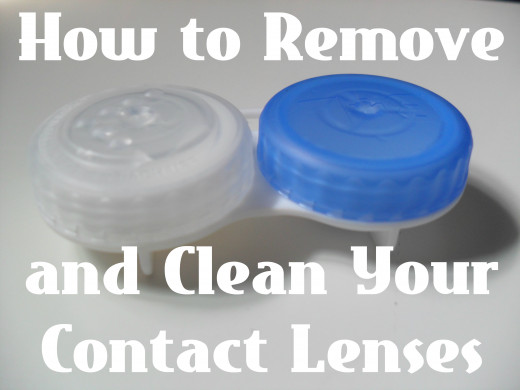 Remove your contacts and clean them: a step-by step guide.