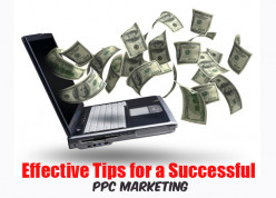 Simple yet Effective Tips for a Successful Ppc Marketing