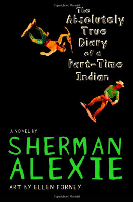 The Absolutely True Diary of a Prat-Time Indian