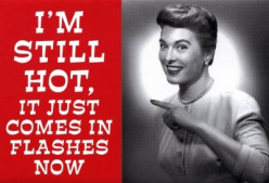Menopause hot flashes at a regular time every day?