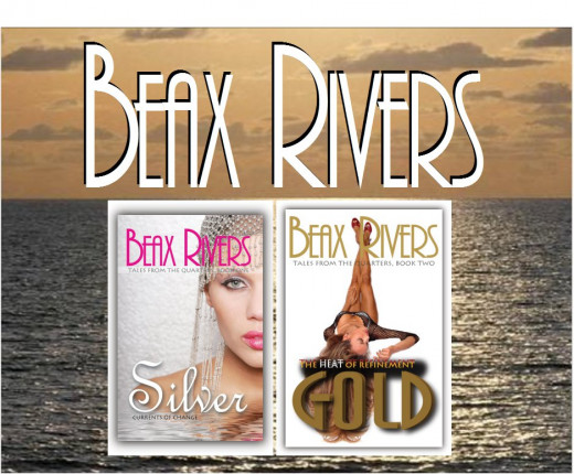 My novels. (Second book not yet published; will announce on Hub Pages once it is available. For more, visit mybeaxrivers.com.