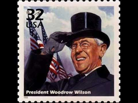 Woodrow Wilson, the President of the United States of America