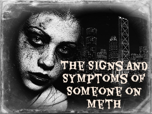 Meth Use and Symptoms - What Are the Signs and Symptoms of ...