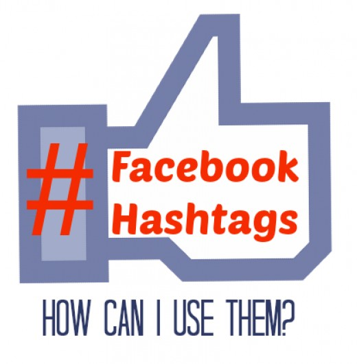 Facebook Hashtags - How Can I Use Them?