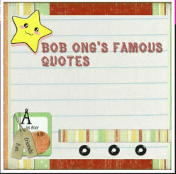 Bob Ong's Quotes: Memorable Quotes of a Contemporary and Famous Filipino Writer