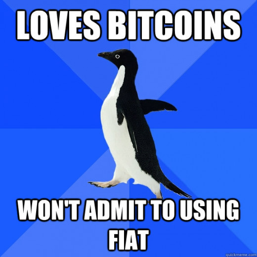 I love using Bitcoin, just where it's convenient though!