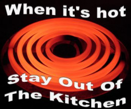 When it's hot, stay out of the kitchen.