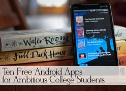 Ten Free Android Apps for Ambitious College Students