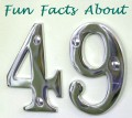 Fun Facts and Mathematical Properties of the Number 49