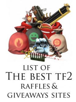 Team Fortress 2 Raffles - How to get Free TF2 items