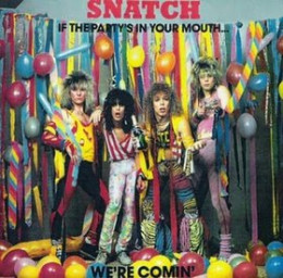 Snatch - IF THE PARTY'S IN YOUR MOUTH...WE'RE COMIN'