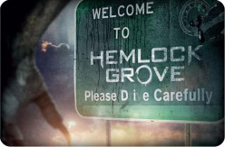 Hemlock Grove: A Series Review
