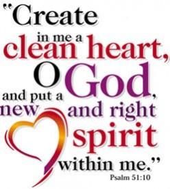 Create in me a clean heart