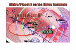 Clearly the Swiss are willing to at least keep their own people aware of Nibiru Planet X's orbit through the conditioning of seeing it on their own money everyday.