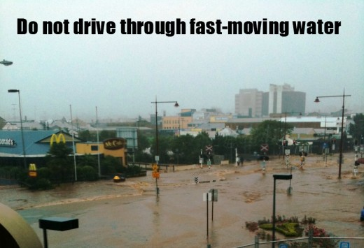 Do not drive through fast-moving water.