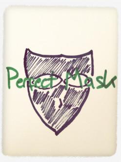 Perfect Mask