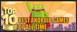 Top 10 Best Android games of all time