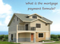 Formula for Monthly Mortgage Payments