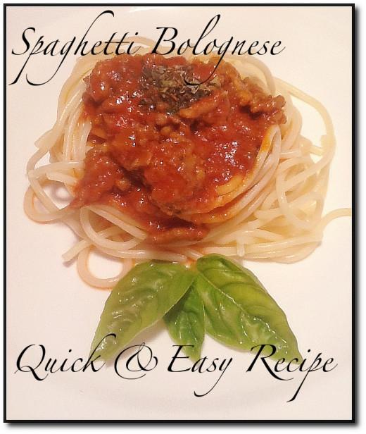 Spaghetti Bolognese, Quick and easy Recipe