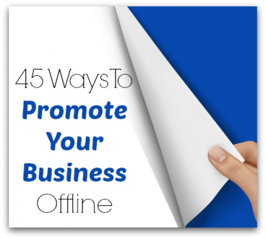 QR Codes are fantastic ways to promote your business offline.  Here are some other ways.