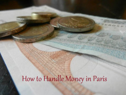 How to Handle Money in Paris, France
