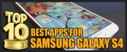 Top 10 Best Apps for Samsung Galaxy S4